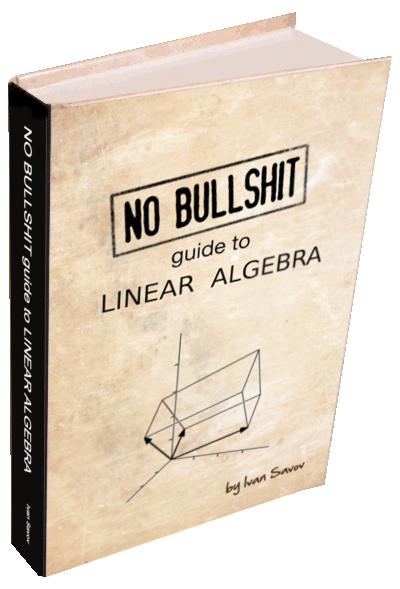 No bullshit guide to linear algebra hardcover