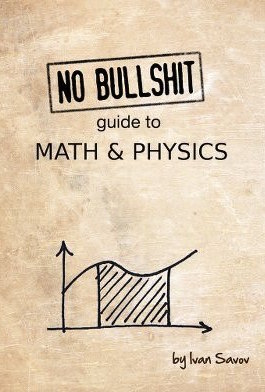 No bullshit guide to math and physics eBook